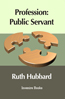 Profession Public Servant book cover