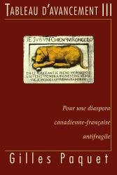 Tableau d'Avancement III par Gilles Paquet