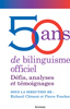50 ans de bilinguisme officielle